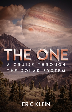 The One: A Cruise Through the Solar System - Eric Klein